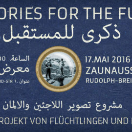 Memories for the Future - Ausstellungsplakat 17.5.2016